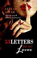 53 Letters For My Lover (53 Letters For My Lover, #1)