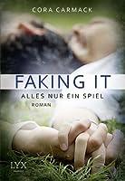 Faking It - Alles nur ein Spiel (Losing It, #2)