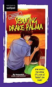 Mission Impossible: Seducing Drake Palma