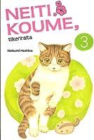 Neiti Koume, tiikeriraita 3