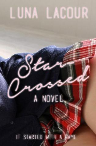 Star-Crossed by Luna Lacour