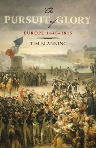 The Pursuit of Glory- Europe 1648-1