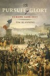 The Pursuit of Glory: Europe 1648-1815