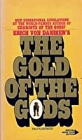 The Gold Of The Gods