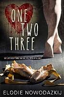 One, Two, Three (Broken Dreams: Natalya's Story #1)