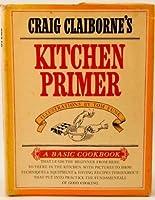 Craig Clibornes Kitchen Primer