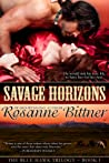 Savage Horizons - Book One of the BLUE HAWK SAGA