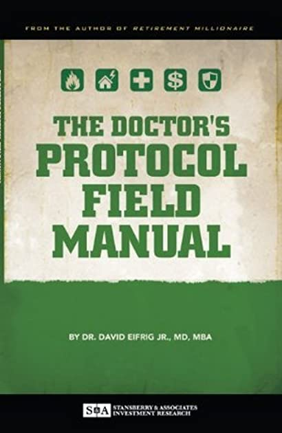 the doctor s protocol field manual by david eifrig rh goodreads com Military Field Manuals doctor's protocol field manual pdf