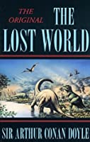The Lost World (Professor Challenger, #1)