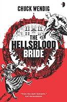 The Hellsblood Bride (Mookie Pearl, #2)
