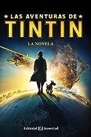 Las aventuras de Tintín: La novela