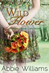 Wild Flower (Shore Leave Cafe, #5)