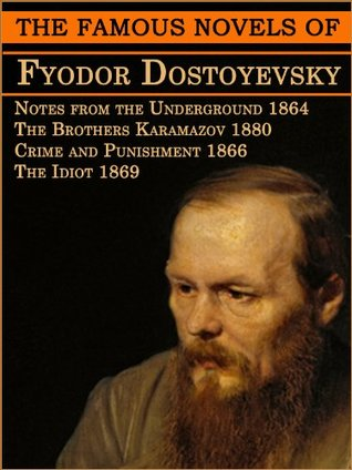 The Famous Novels of Fyodor Dostoyevsky: Brothers Karamazov, Crime and Punishment and other (Annotated with Free AudioBook Link)