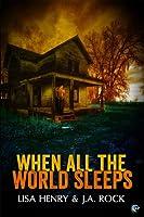 When All the World Sleeps