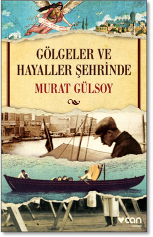 Gölgeler ve Hayaller Şehrinde by Murat Gülsoy