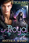 Royal (Feyguard, #2)