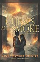 Curses and Smoke: A Novel of Pompeii
