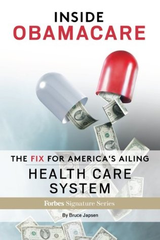 Inside Obamacare: The Fix For America's Ailing Health Care System