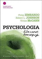 Podstawy psychologii (Psychologia. Kluczowe koncepcje, #1)