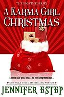 A Karma Girl Christmas (Bigtime #3.5)