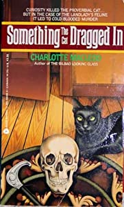 Something The Cat Dragged In (Peter Shandy, #4)