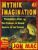 Mythik Imagination #1
