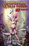 Dungeons & Drag Queens by M.P. Johnson