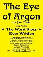 The Eye of Argon: Scholar's Ebook Edition
