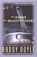 The Woman Who Walked Into Doors (Paula Spencer, #1)