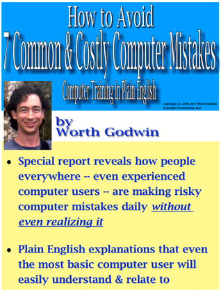 How to Avoid 7 Common & Costly Computer Mistakes: Computer Training in Plain English