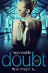 Reasonable Doubt by Whitney G.