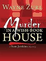 Murder in a Wish-Book House