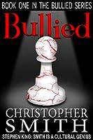 Bullied (Bullied #1)