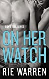 On Her Watch (Don't Tell, #2)