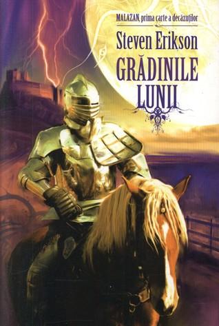Grădinile Lunii (The Malazan Book of the Fallen, #1)