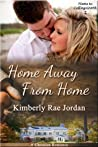 Home Away from Home (Home to Collingsworth #2)
