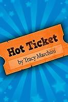 Hot Ticket (Ticket Trilogy #1)