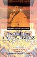 The Dalai Lama: A Policy of Kindness