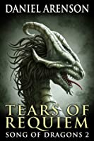 Tears of Requiem (Song of Dragons 2)