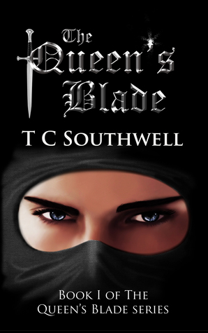The Queens Blade The Queens Blade 1 By Tc Southwell