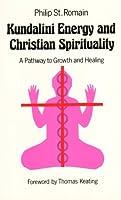 Kundalini Energy and Christian Spirituality