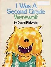 I Was A Second Grade Werewolf