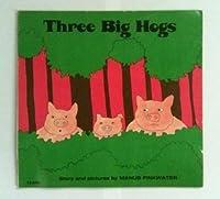 Three Big Hogs