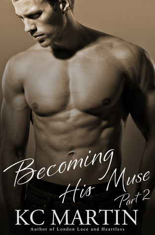Becoming His Muse - Part 2
