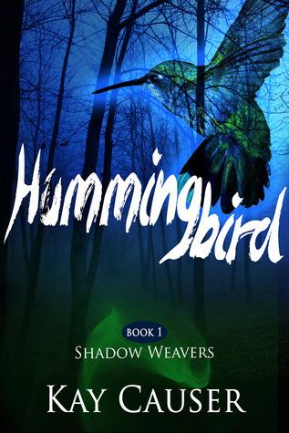 Hummingbird (Shadow Weavers, #1)