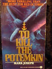 Read To Kill The Potemkin By Mark Joseph