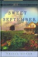 Sweet September (Home to Heather Creek, #2)