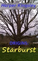 Origins: Starburst