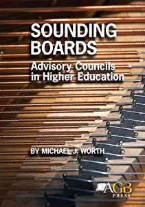 Sounding Boards: Advisory Councils in Higher Education