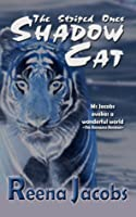 Shadow Cat - The Striped Ones: Book 1 (Shapeshifter Romance)